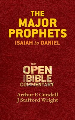 The Major Prophets: Isaiah to Daniel - eBook  -     By: Arthur E. Cundall, J. Stafford Wright