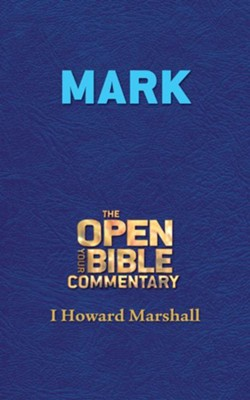 Mark - eBook  -     By: I. Howard Marshall