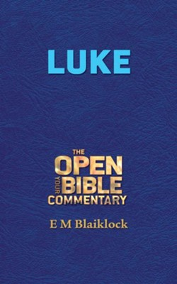 Luke - eBook  -     By: E.M. Blaiklock