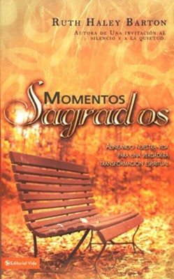 Momentos Sagrados, Sacred Rhythms  -     By: Ruth Haley Barton