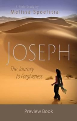 Joseph - Women's Bible Study Preview Book: The Journey to Forgiveness - eBook  -     By: Melissa Spoelstra