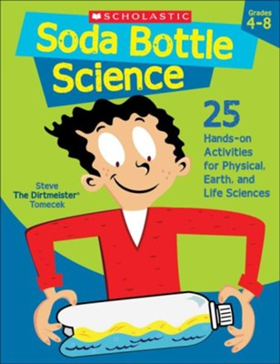 Soda Bottle Science  -     By: Steve Tomecek