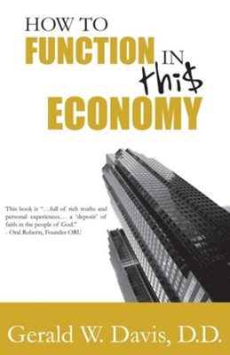 How To Function In This Economy - eBook  -     By: Gerald Davis