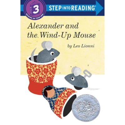 Alexander and the Wind-Up Mouse  -     By: Leo Lionni
