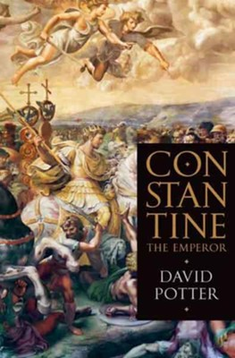 Constantine the Emperor  -     By: David Potter