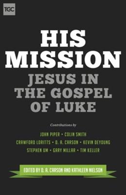 His mission jesus in the gospel of luke ebook edited by da his mission jesus in the gospel of luke ebook edited by da fandeluxe Gallery