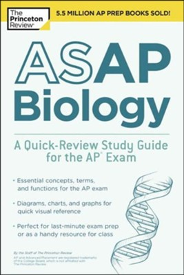 ASAP Biology: A Quick-Review Study Guide for the AP Exam  -     By: Princeton Review