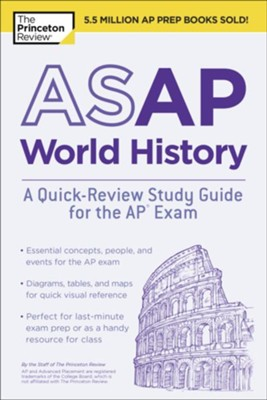 ASAP World History: A Quick-Review Study Guide for the AP Exam  -     By: Princeton Review