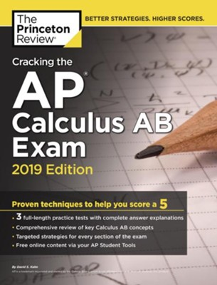 Cracking The Ap Calculus Ab Exam 2019 Edition Princeton Review