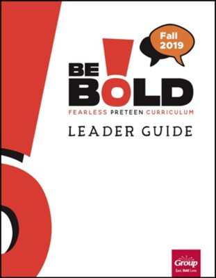 Be Bold Leader Guide, Fall 2019  -