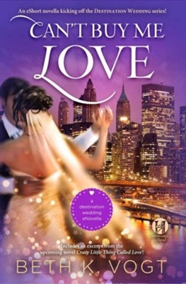 Can't Buy Me Love - eBook  -     By: Beth K. Vogt