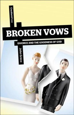 Broken Vows: Divorce and the Goodness of God34   -     By: Mike Greco