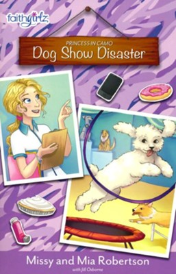 Dog Show Disaster  -     By: Missy Robertson