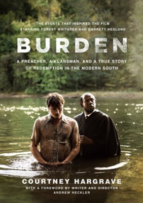 Burden: Movie Tie-In Edition  -     By: Courtney Hargrave