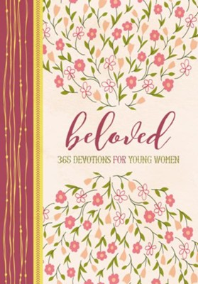 Beloved: 365 Devotions for Young Women   -