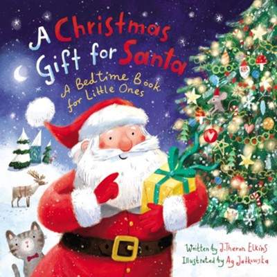 A Christmas Gift for Santa Boardbook  -     By: John T. Elkins     Illustrated By: Ag Jatkowska