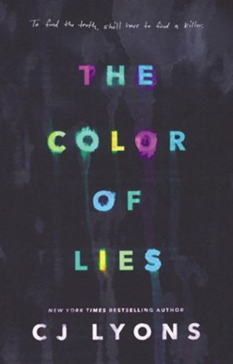 The Color of Lies  -     By: CJ Lyons