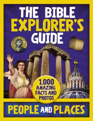 The Bible Explorer's Guide: People and Places   -