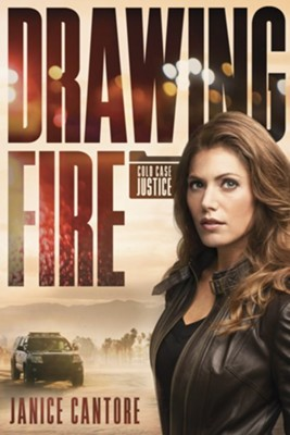 Drawing Fire - eBook  -     By: Janice Cantore
