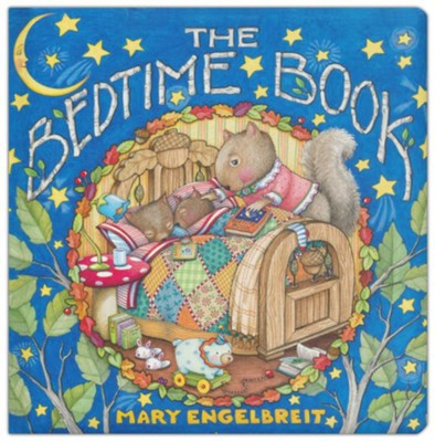 The Bedtime Book  -     By: Mary Engelbreit