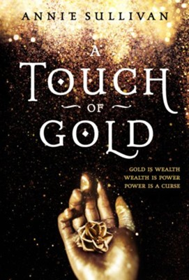 A Touch of Gold  -     By: Annie Sullivan