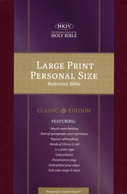 NKJV Large Print Personal Size Reference Bible, Burgundy LeatherTouch Classic Edition  -
