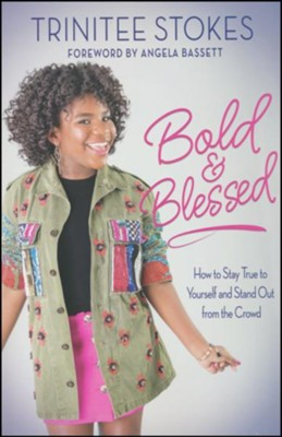 Bold and Blessed  -     By: Trinitee Stokes
