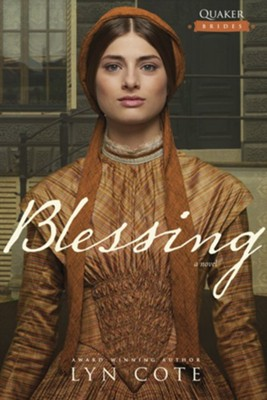 Blessing - eBook  -     By: Lyn Cote