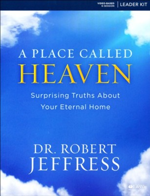 A Place Called Heaven--DVD Leader Kit   -     By: Robert Jeffress
