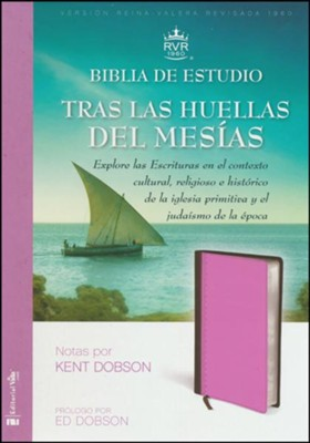 Biblia de Estudio RVR 1960 Tras Las Huellas del Mesias, Marron/Ro sado (RVR 1960 First Century Study Bible, Brown/Pink Leather)  -     By: Kent Dobson
