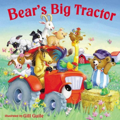 Bear's Big Tractor  -     By: Gill Guile