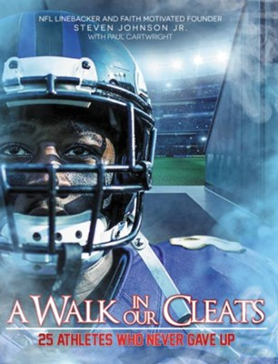 A Walk in Our Cleats  -     By: Steven Johnson Jr., Paul Cartwright