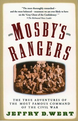 Mosby's Rangers - eBook  -     By: Jeffry D. Wert