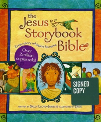 The Jesus Storybook Bible, Signed Edition   -     By: Sally Lloyd-Jones     Illustrated By: Jago