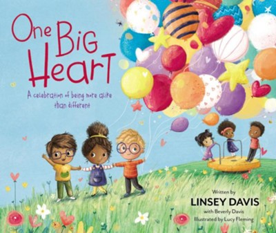 One Big Heart: A Celebration of Being More Alike than Different  -     By: Linsey Davis     Illustrated By: Lucy Fleming