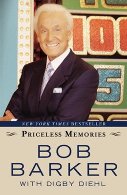 Priceless Memories - eBook  -     By: Bob Barker, Digby Diehl