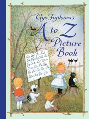 A to Z Picture Book  -     By: Gyo Fujikawa