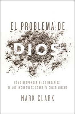 El Problema de Dios, Problem of God  -     By: Mark Clark