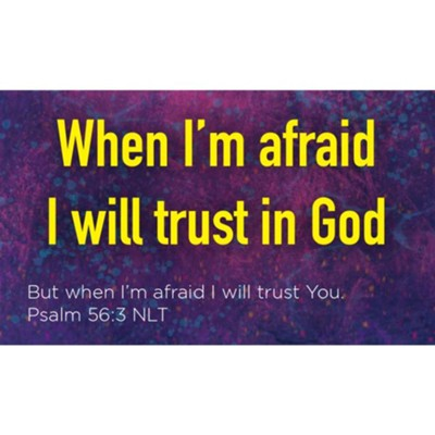 When I'm Afraid I Trust in God Scripture Cards, Pack of 25  -
