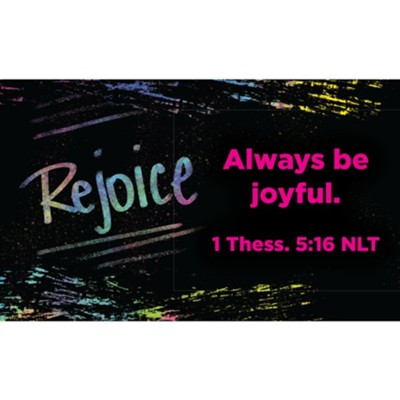 Pass Along Scripture Cards, Rejoice, 1 Thessalonians 5:16, Pack of 25  -     By: Pass along scripture cards