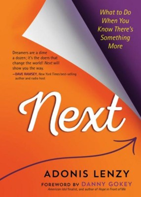 Next: What to Do When You Know There's Something More - eBook  -     By: Adonis Lenzy
