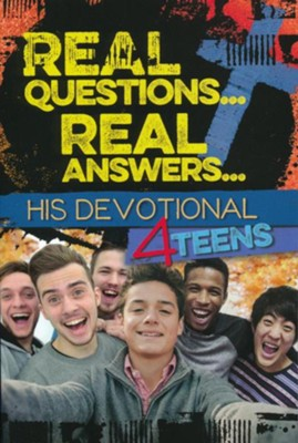 Real Questions... Real Answers: His Devotional 4 Teens     -