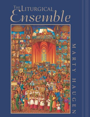 The Liturgical Ensemble, Second Edition with CD  -     By: Marty Haugen