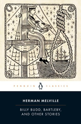 Billy Budd, Bartleby, the Scrivener, and Other Stories - eBook  -     By: Herman Melville, Peter M. Coviello
