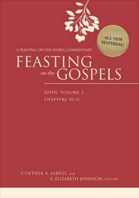 Feasting on the Gospels-John, Volume 2: A Feasting on the Word Commentary - eBook  -     By: Cynthia A. Jarvis, E. Elizabeth Johnson