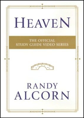 Heaven: The Official Study Guide Video Series  -     By: Randy Alcorn