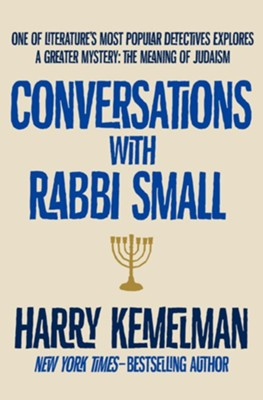 Conversations with Rabbi Small - eBook  -     By: Harry Kemelman
