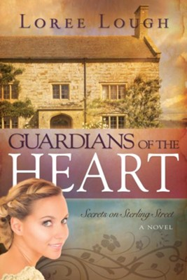 Guardians Of The Heart - eBook  -     By: Loree Lough