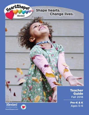 HeartShaper: Pre-K & K Teacher Guide, Fall 2018  -