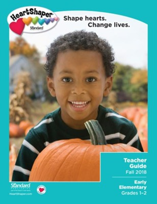 HeartShaper: Early Elementary Teacher Guide, Fall 2018  -